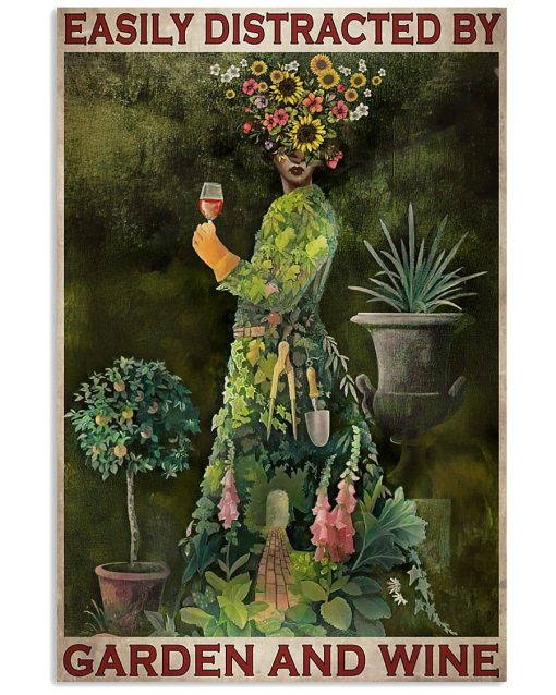 Easily Distracted By Garden And Wine Vintage Vertical Poster 1