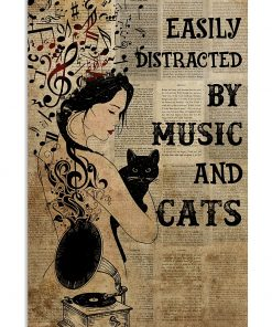 Easily distracted by music and cats poster 1