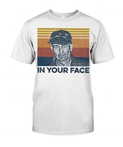 Ed Gein In Your Face T-shirt