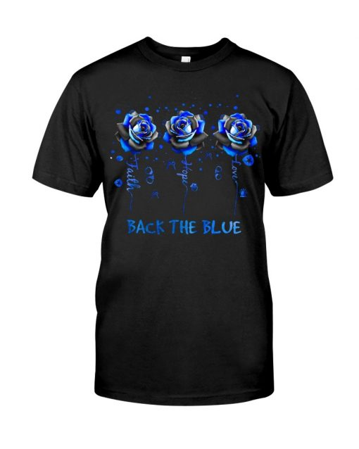 Faith Hope Love Back the blue roses T-shirt