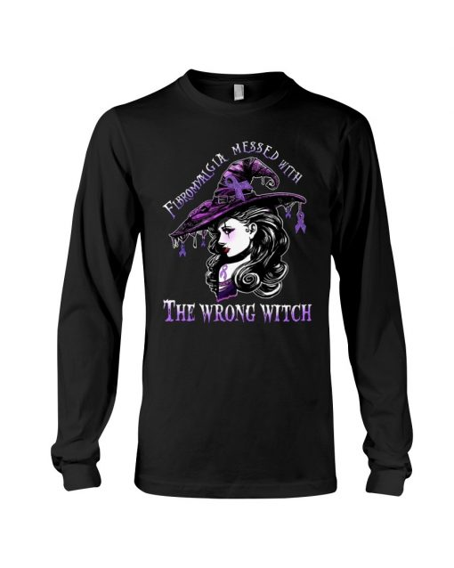 Fibromyalgia messed with The wrong witch Long sleeve