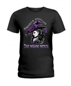 Fibromyalgia messed with The wrong witch T-shirt