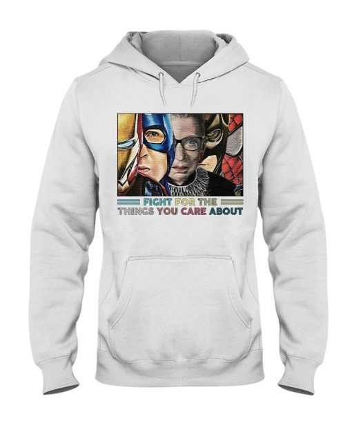 Fight For The Things You Care About RBG and Superheroes Hoodie