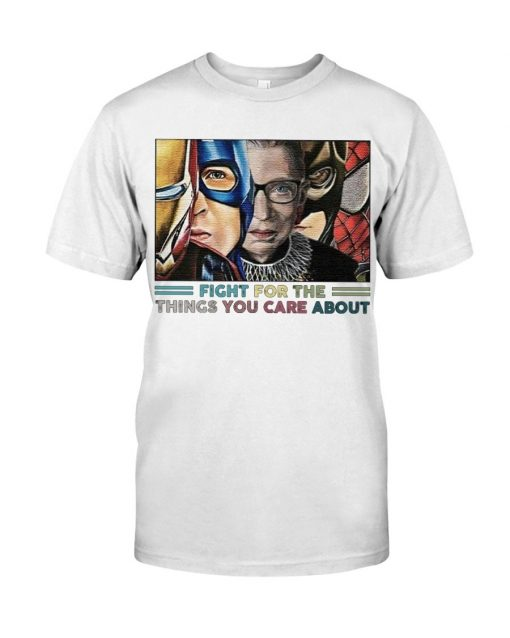 Fight For The Things You Care About RBG and Superheroes T-shirt