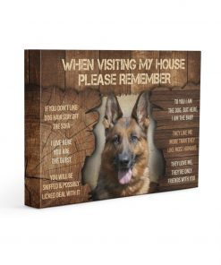 German Shepherd When Visit My Home Please Remember gallery wrapped canvas 1