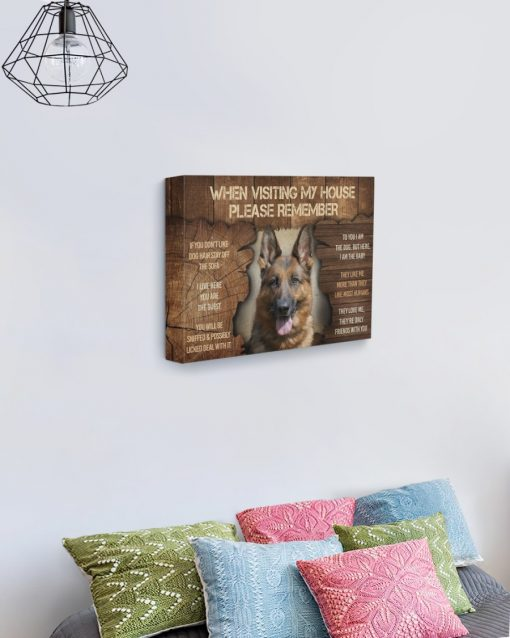German Shepherd When Visit My Home Please Remember gallery wrapped canvas 2