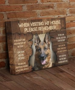 German Shepherd When Visit My Home Please Remember gallery wrapped canvas 4