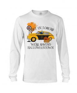 Get in losers we're saving halloweentown Long sleeve