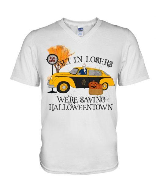 Get in losers we're saving halloweentown V-neck