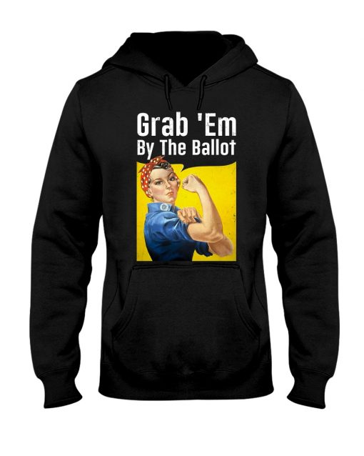 Grab 'Em By The Ballot hoodie