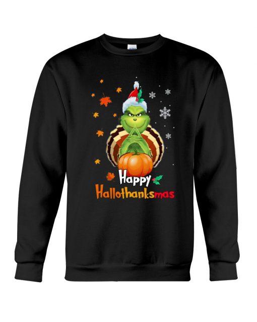 Happy Hallothanksmas Grinch sweatshirt