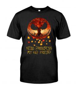 Hello Darkness my old friend Jack Skellington T-shirt