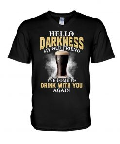 Hello darkness my old friend I've come to drink with you again V-neck