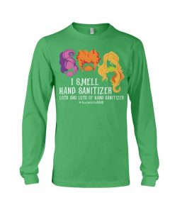 Hocus Pocus I smell hand sanitizer lots and lots of hand sanitizer teacher 2020 Long sleeve