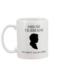 House Tribbiani We don't share food mug1