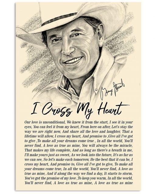 I Cross My Heart Lyrics - George Strait Poster