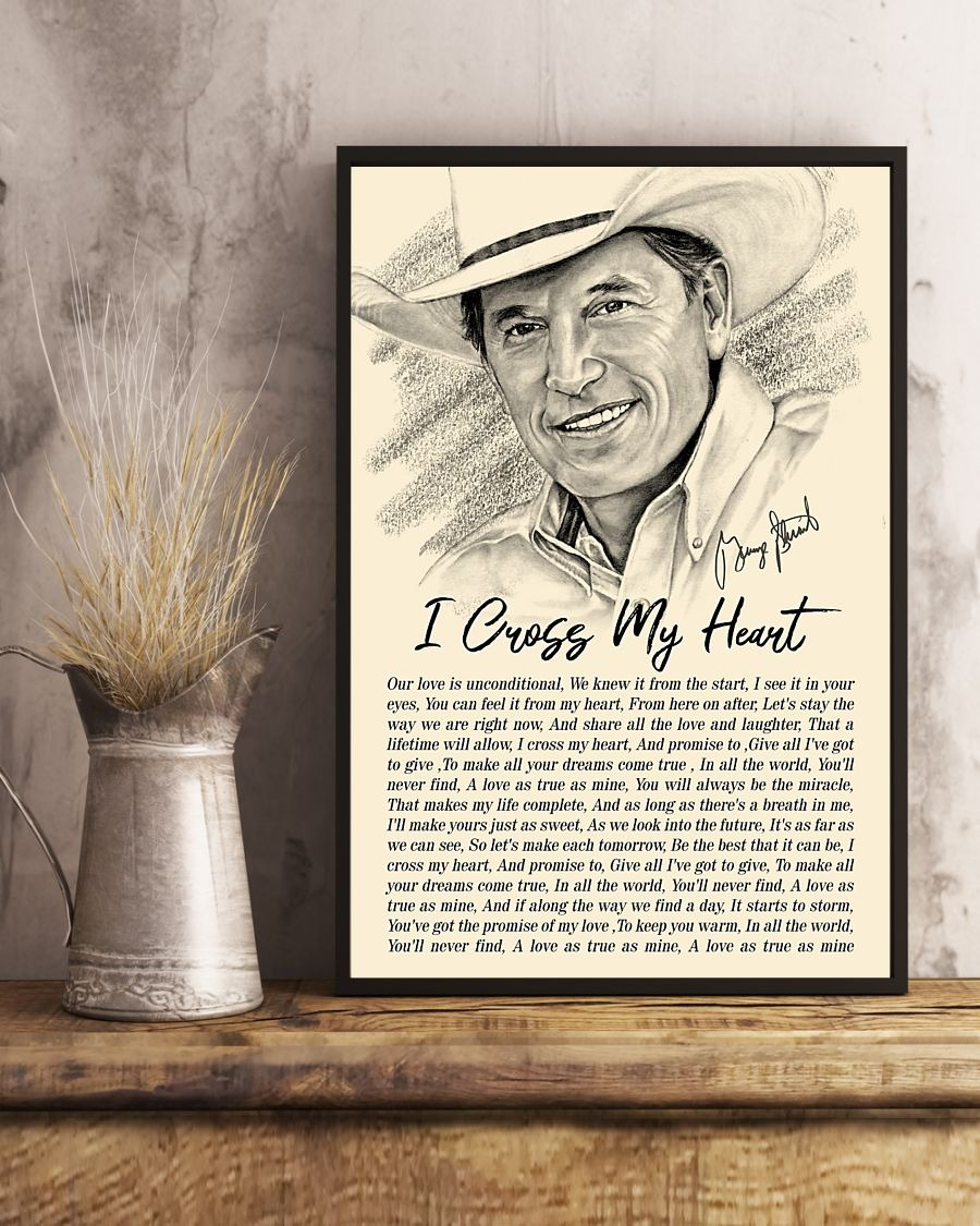 I Cross My Heart Lyrics - George Strait Poster3