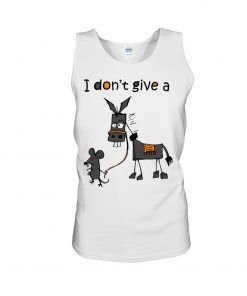 I don't give a rat's ass tank top