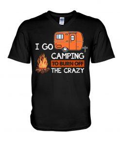 I go camping to burn crazy V-neck