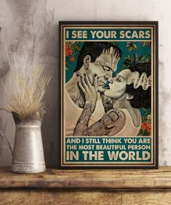I see your scars and I still think you are the most beautiful person in the world poster 4