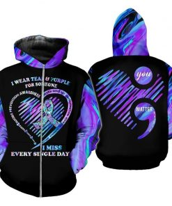 I wear teal purple for someone I miss every single day Suicide Prevention Awareness 3D hoodie1