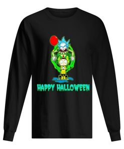 IT Pennywise Rick and Morty Happy Halloween Long sleeve