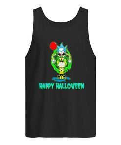 IT Pennywise Rick and Morty Happy Halloween tank top