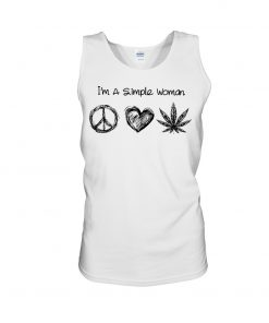 I'm A Simple Woman Who Loves Hippie and Weed tank top