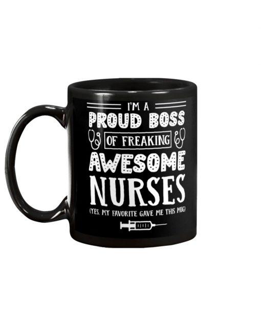 I'm a proud boss of freaking awesome nurses mug1