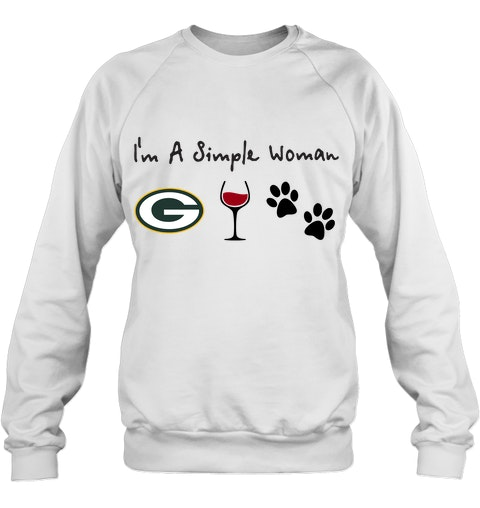 I'm a simple woman who loves Green Bay Packers wine and dogs sweatshirt