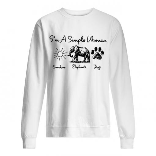 I'm a simple woman who loves sunshine elephants and dogs sweatshirt