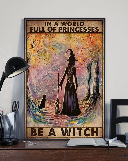 In A World Full Of Princesses Be A Witch poster 1