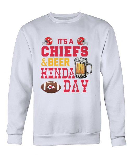 It's Chiefs or beer kinda day Sweatshirt