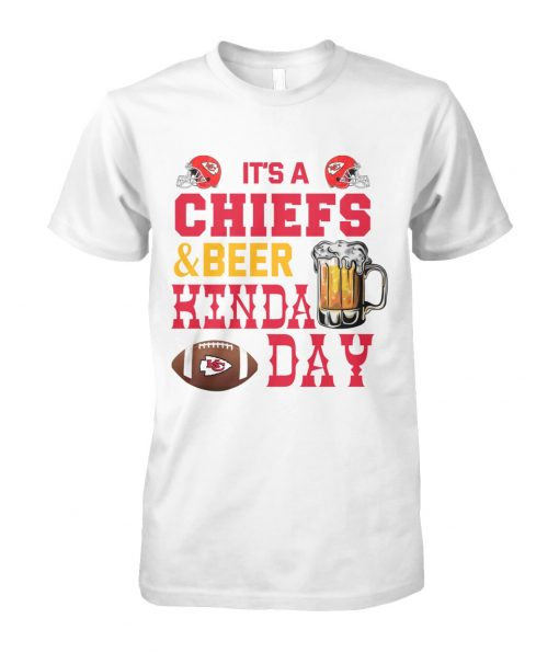 It's Chiefs or beer kinda day T-shirt