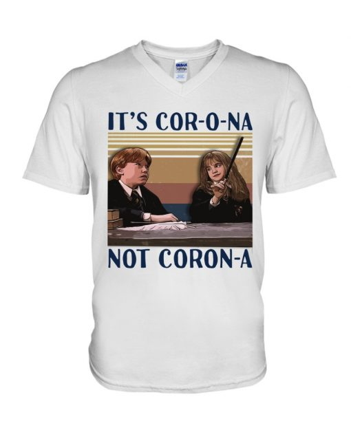 It's cor-o-na not coron-a Ron and Hermione V-neck