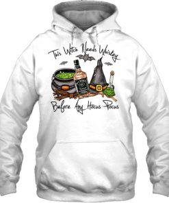 Jack Daniel's This Witch needs whiskey before any Hocus Pocus hoodie