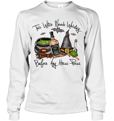 Jack Daniel's This Witch needs whiskey before any Hocus Pocus long sleeve