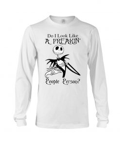 Jack Skellington Do I look like a freaking people person long sleeve