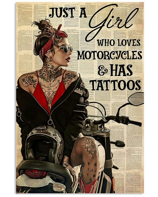 Just A Girl Who Loves Motorcycles And Has Tattoos poster