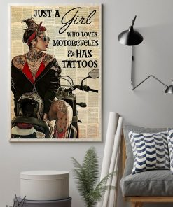 Just A Girl Who Loves Motorcycles And Has Tattoos poster1