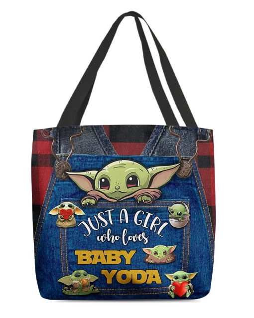 Just a girl who loves Baby Yoda tote bag