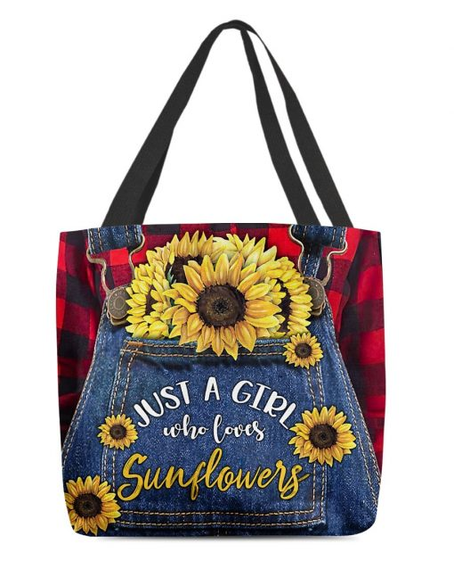 Just a girl who loves sunflowers tote bag
