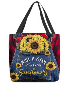 Just a girl who loves sunflowers tote bag1