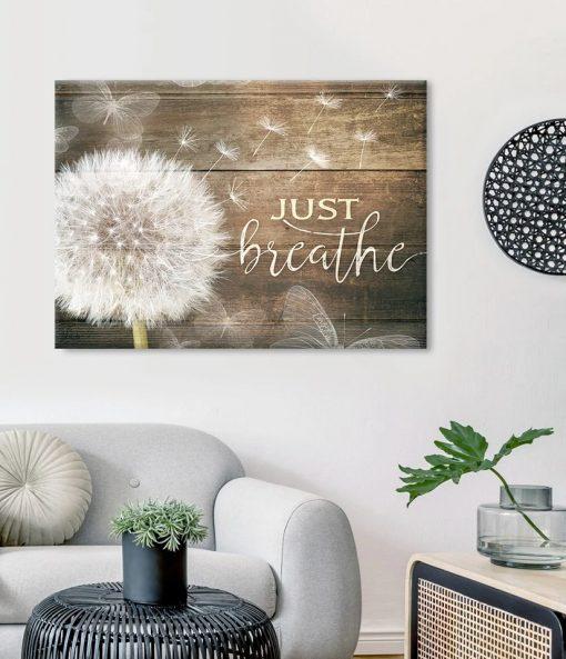 Just breathe dandelion poster