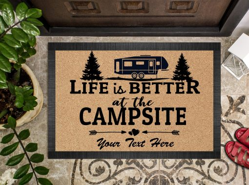 Life is better at the campsite personalized doormat