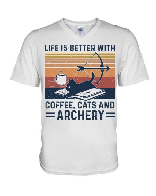 Life is better with coffee cat and archery V-neck