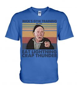 Mick's gym training Eat Lightning Crap Thunder v-neck