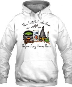 Miller Lite This witch needs beer before any Hocus Pocus Hoodie