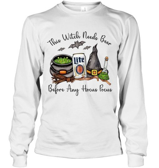 Miller Lite This witch needs beer before any Hocus Pocus Long sleeve
