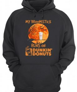 My broomstick runs on Dunkin' Donuts hoodie